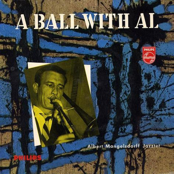 Albert Mangelsdorff Jazztet ‎– A Ball With Al