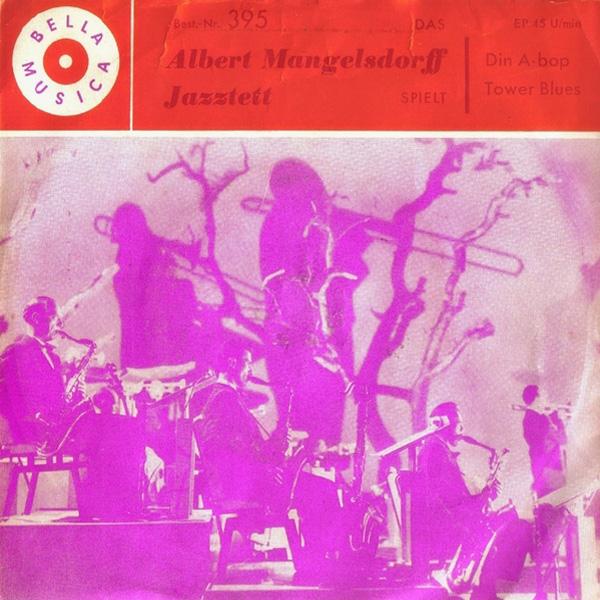 Albert Mangelsdorff Jazztet – Din A-Bop