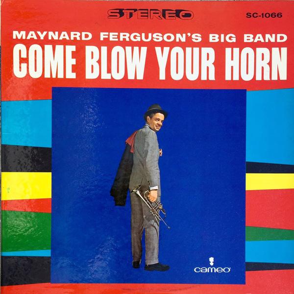 Mynard Ferguson's Big Band – Come Blow Your Horn