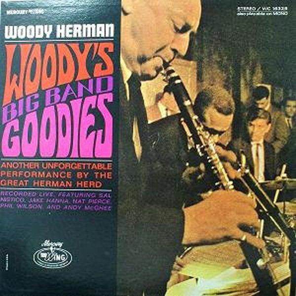 Woody Herman ‎– Woody's Big Band Goodies