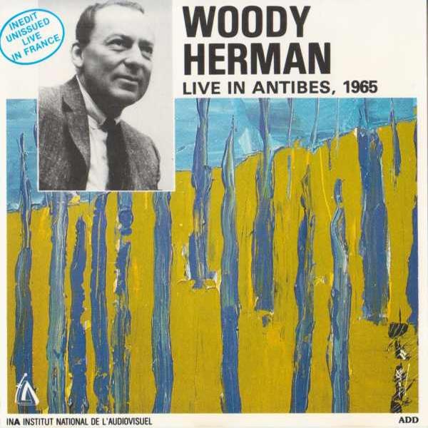 Woody Herman – Live In Antibes, 1965