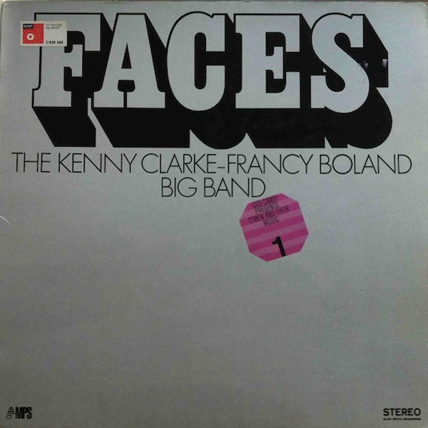 Kenny Clarke – Francy Boland Big Band, The – Faces 17 Men And Their Music