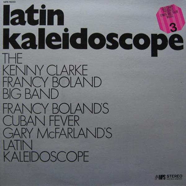 Kenny Clarke – Francy Boland Big Band, The – Latin Kaleidoscope