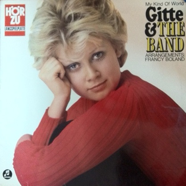 Gitte & The Band ‎– My Kind Of World
