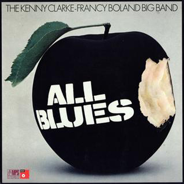Kenny Clarke-Francy Boland Big Band, The – All Blues