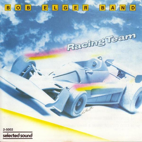 Bob Elger Band – Racing Team