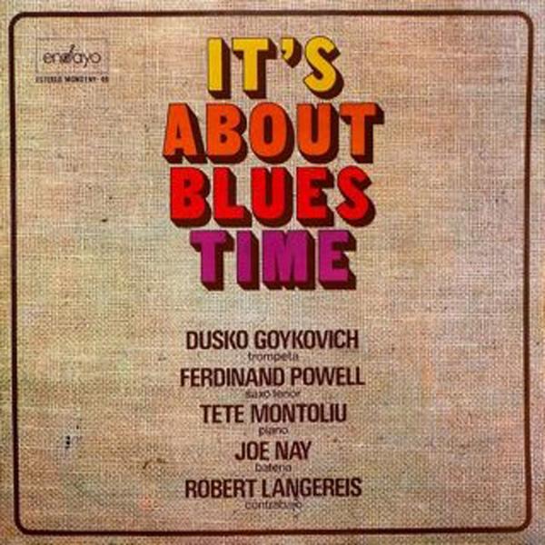 Dusko Goykovich – It's About Blues Time