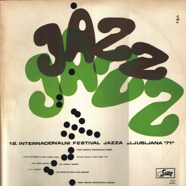 "12. Internacionalni Festival Jazza ""Ljubljana '71"""
