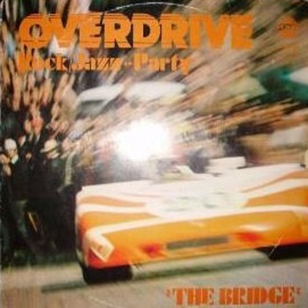 The Bridge (20) ‎– Overdrive – Rock/Jazz-Party