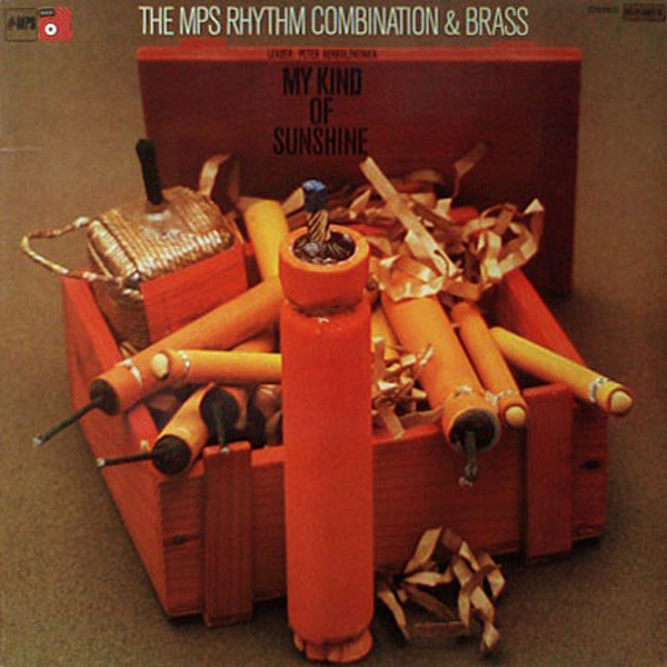 The MPS Rhythm Combination & Brass Leader: Peter Herbolzheimer ‎– My Kind Of Sunshine