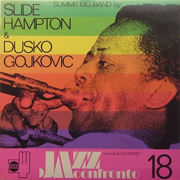 Slide Hampton & Dusko Gojkovic ‎– Jazz A Confronto 18 – Summit Big Band