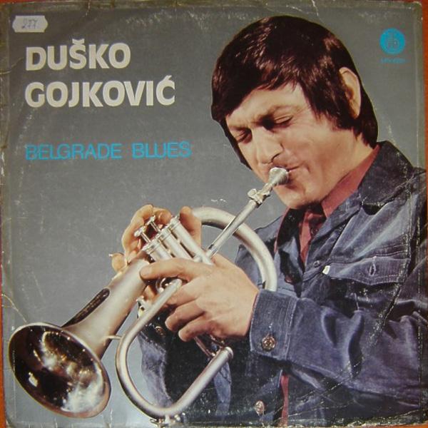 Duško Gojković – Belgrade Blues