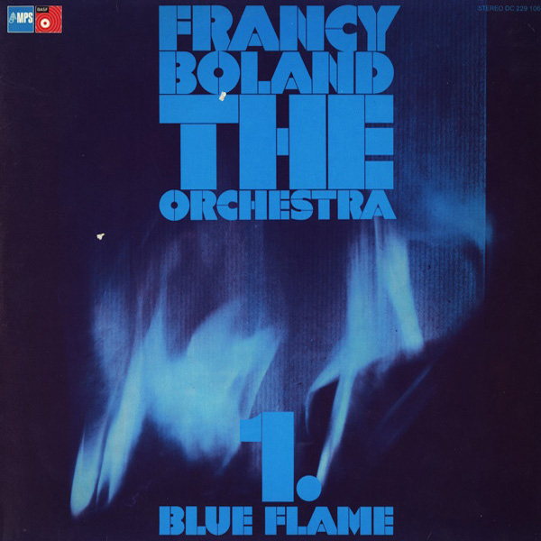 Francy Boland The Orchestra ‎– 1. Blue Flame