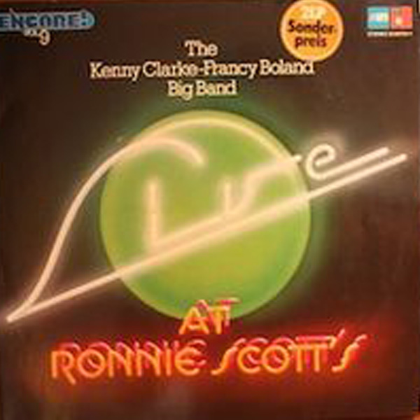 Kenny Clarke-Francy Boland Big Band, The ‎– Live At Ronnie Scotts