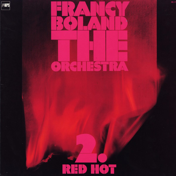Francy Boland The Orchestra ‎– 2. Red Hot