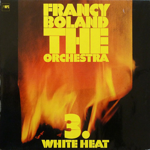 Francy Boland & The Orchestra ‎– 3. White Heat