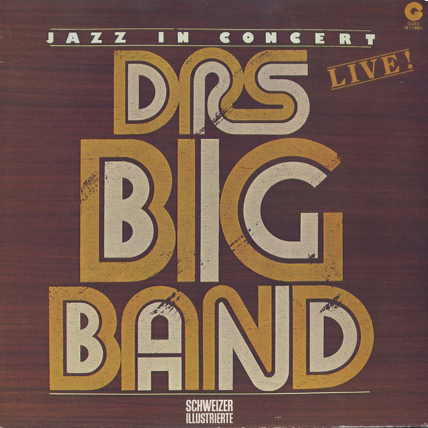 DRS Big Band ‎– Jazz In Concert – Live!