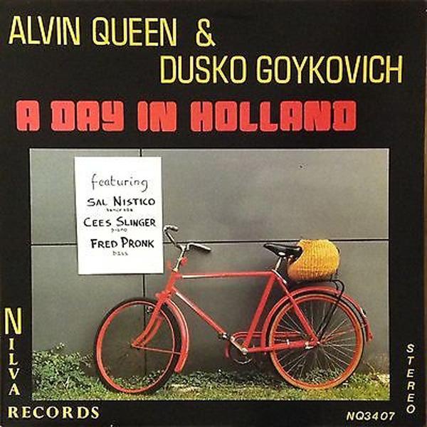 Dusko Goykovich & Alvin Queen – A Day In Holland