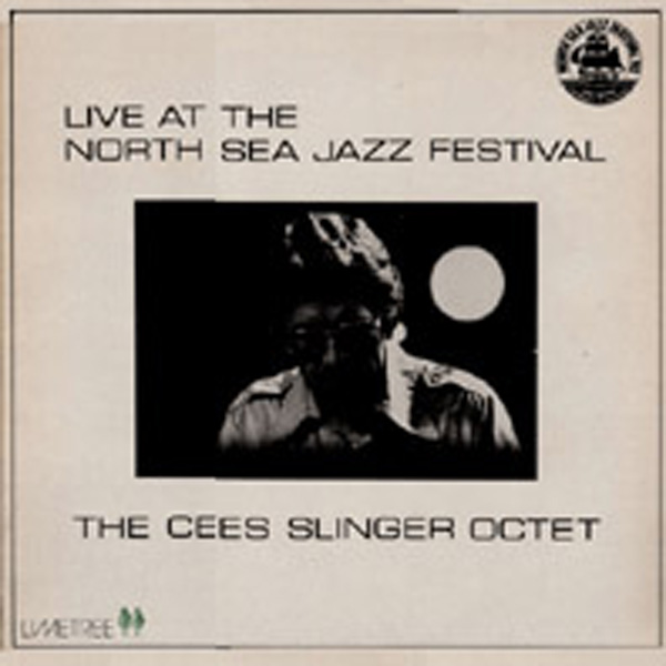 Cees Slinger – Live At North Jazz Festival