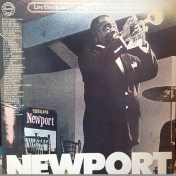 Newport Jazz Festival: Live (Unreleased Highlights From 1956, 1958, 1963)