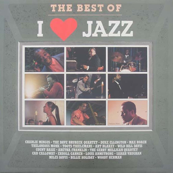 The Best Of I LOVE Jazz