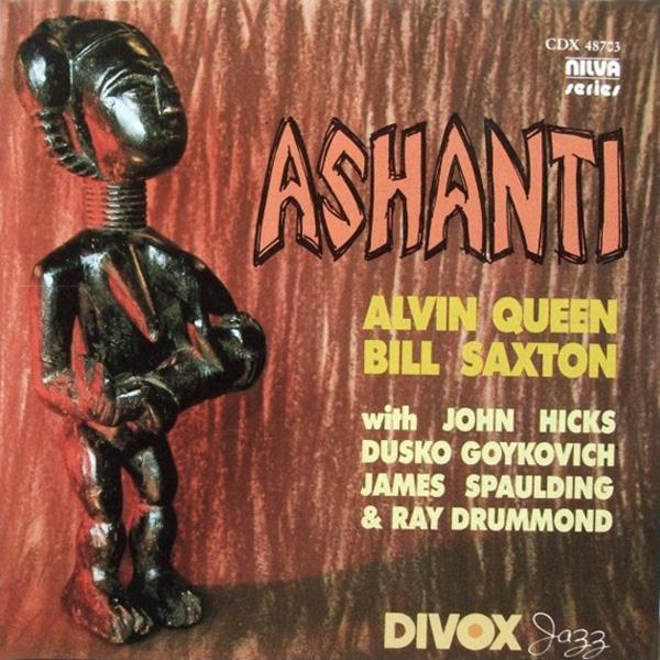 Alvin Queen, Bill Saxton – Ashanti