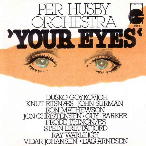 Per Husby Orchestra – Your Eyes