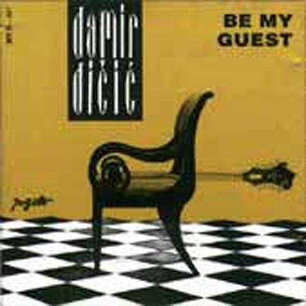 Damir Dicic – Be My Guest