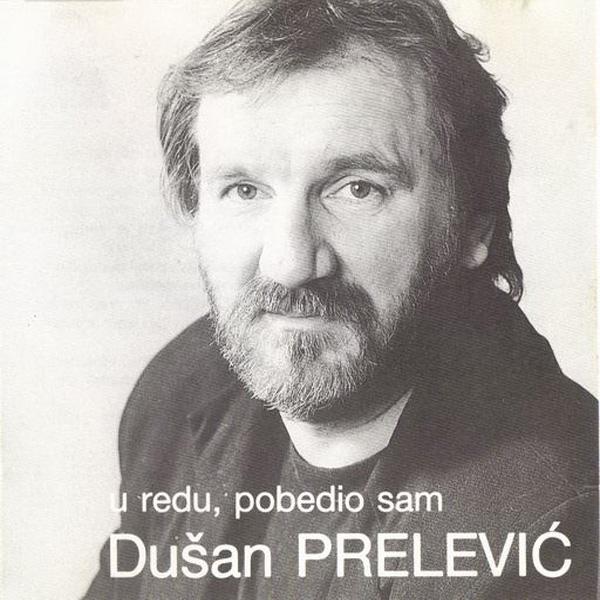 Dušan Prelević – U Redu, Pobedio Sam