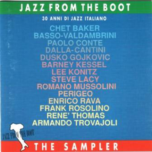 Jazz From The Boot – 30 Anni Di Jazz Italiano