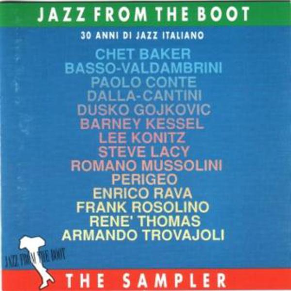 Jazz From The Boot – 30 Anni Di Jazz Italiano