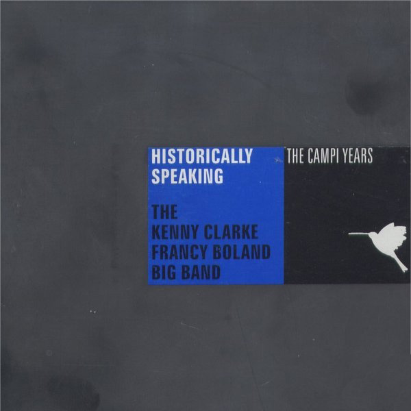 Clarke-Boland Big Band ‎– Historically Speaking