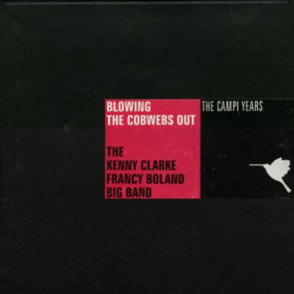 Clarke-Boland Big Band  ‎– Blowing The Cobwebs Out
