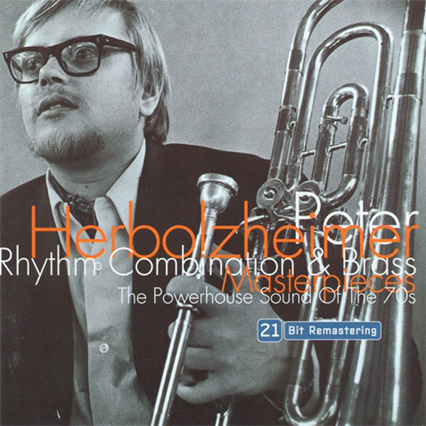Peter Herbolzheimer Rhythm Combination & Brass ‎– Masterpieces