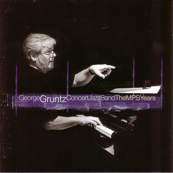 George Gruntz Concert Jazz Band ‎– The MPS Years
