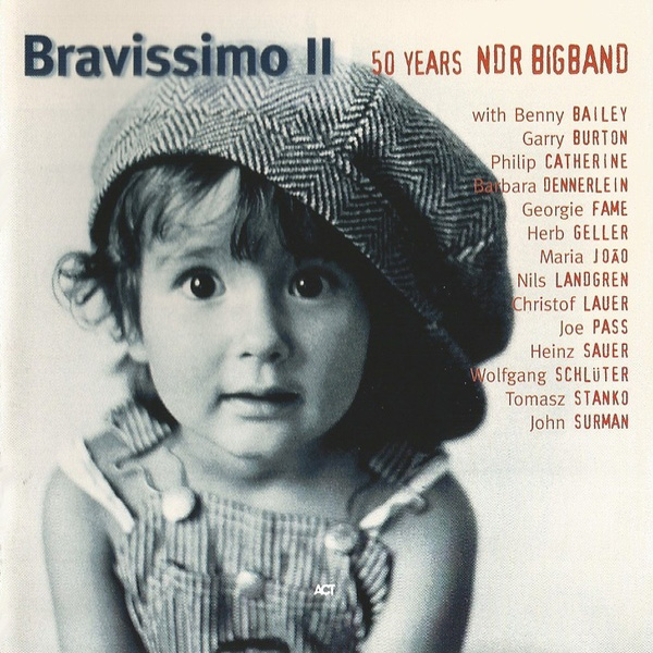 NDR Bigband - Bravissimo II – 50 Years