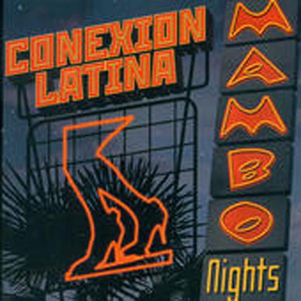 Conexion Latina – Mambo Nights