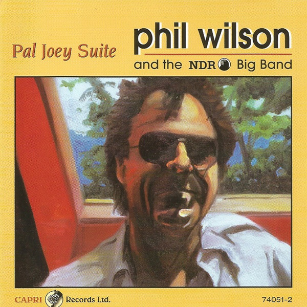 Phil Wilson And The NDR Big Band – Pal Joey Suite