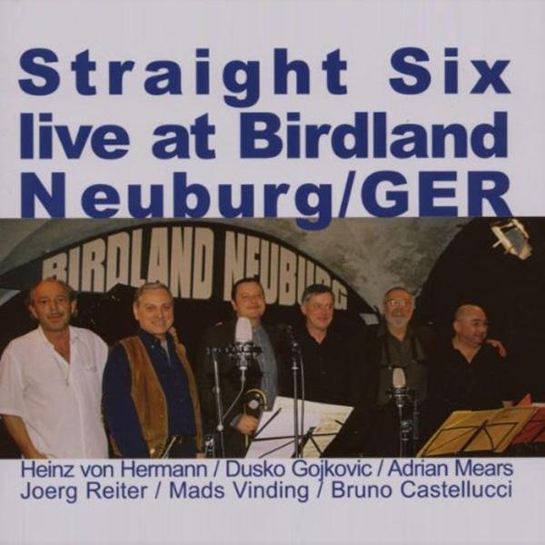 Straight Six – Live At Birdland