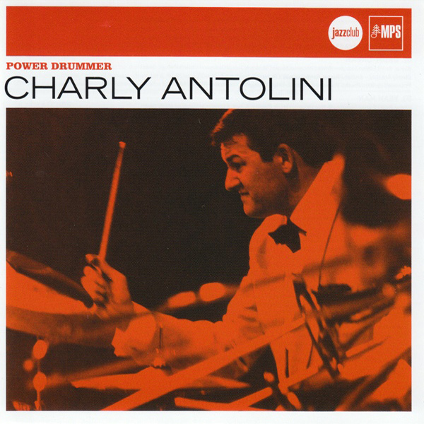Charly Antolini ‎– Power Drummer