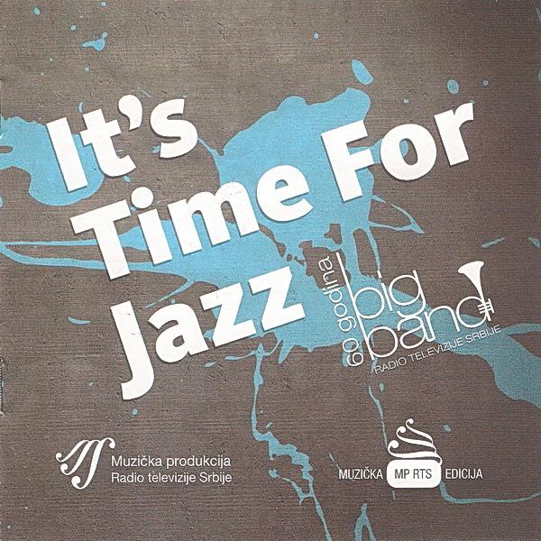 Big Band Radio Televizije Srbije – It's Time For Jazz