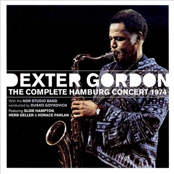 Dexter Gordon – The Complete Hamburg Concert 1974