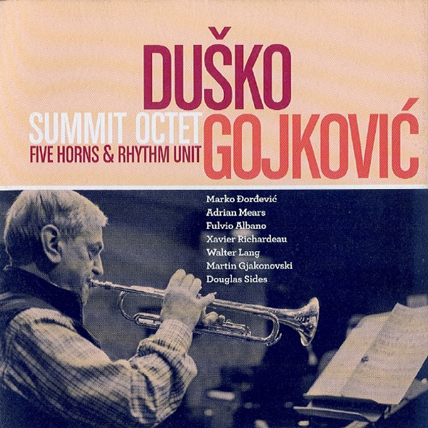 Duško Gojković ‎– Summit Octet (Five Horns & Rhythm Unit)