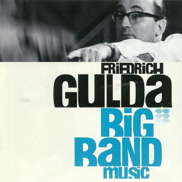Friedrich Gulda – Big Band Music