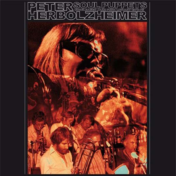 Peter Herbolzheimer ‎– Soul Puppets – Unreleased Jazz Funk Library 1970-75