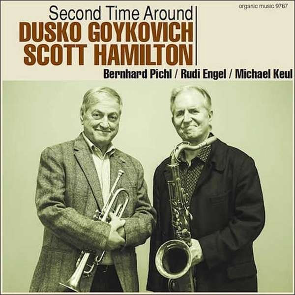 Dusko Goykovich, Scott Hamilton ‎– Second Time Around